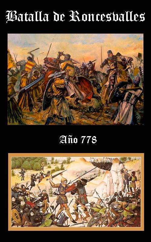 Somos Godos - HISTORIA Batalla de Roncesvalles (778)