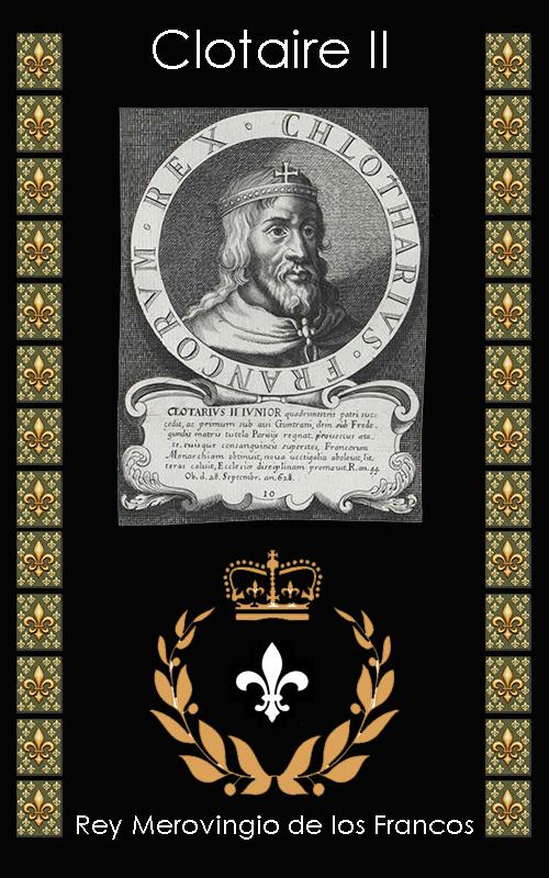 Clotaire II Clotarius le Jeune Rey Merovingio
