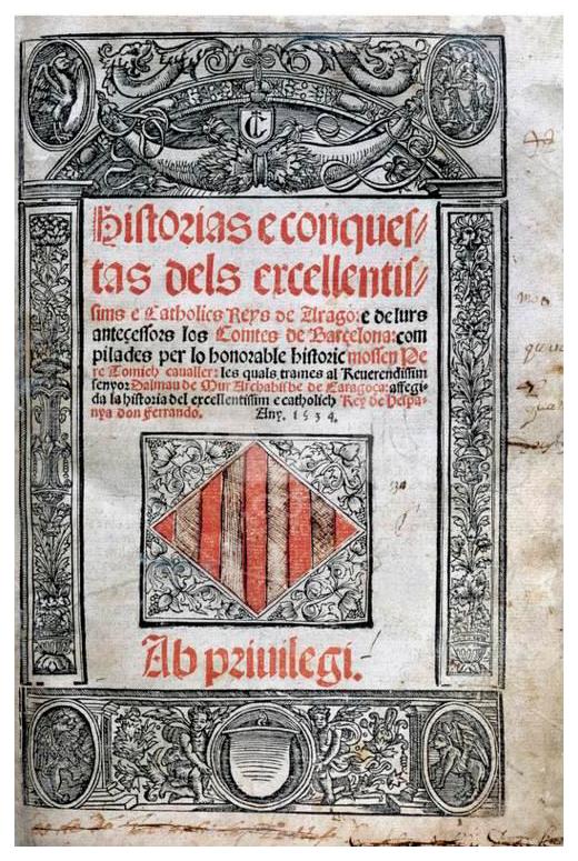 Otger Gothland Cathaló / Histories e Conquestes del reyalme Darago e principat de Cathalunya