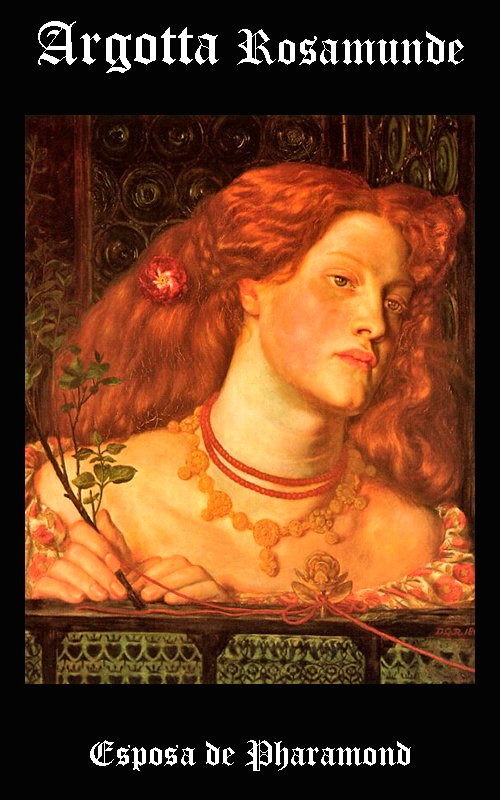 Argotta Rosamonde de Toxandrie - Esposa del Rey Franco Pharamond