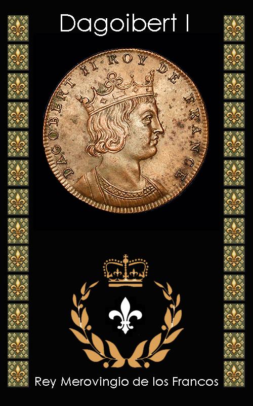 Dagobert I Rey Merovingio de los Francos