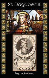 Dagobert II Rey Merovingio de Austrasia