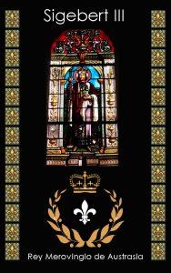 Sigebert III Rey Merovingio de Aquitania