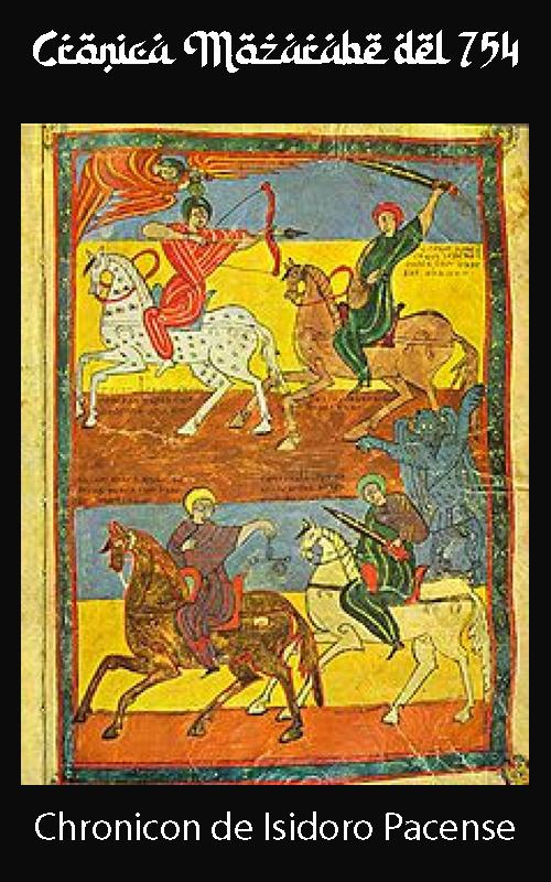 Crónica Mozárabe del 754 - Anónimo de Córdoba, Chronicon de Isidoro Pacense