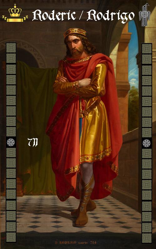 Rey Visigodo Roderic Don Rodrigo