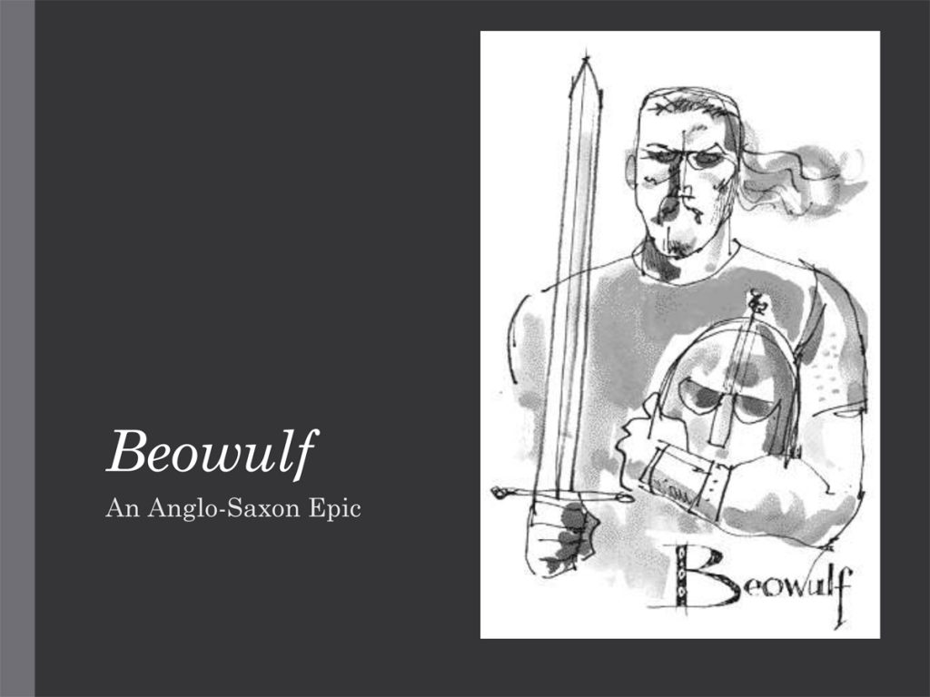 Beowulf - An Anglo-Saxon Epic