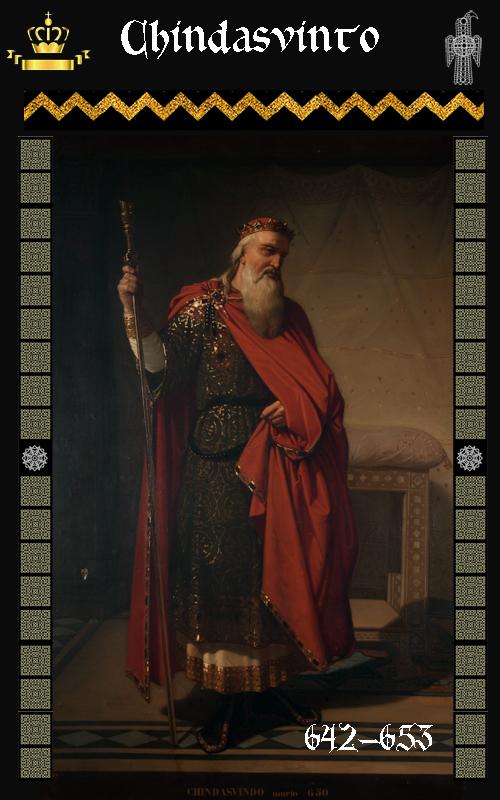 Rey Visigodo Chindasvinto (642-653)