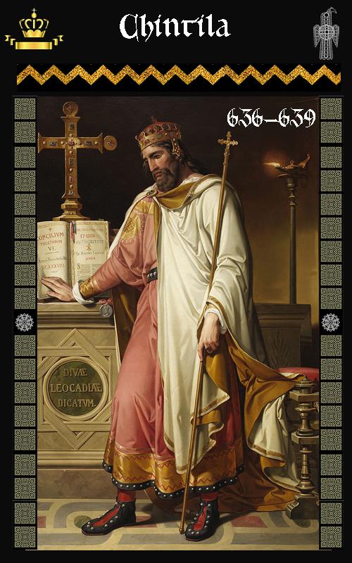Rey Visigodo Chintila (636-639)