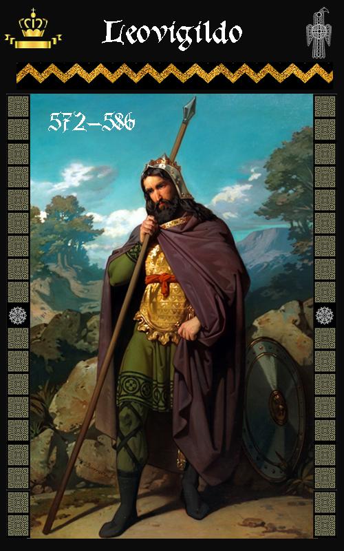 Rey Visigodo Leovigildo (572-586)