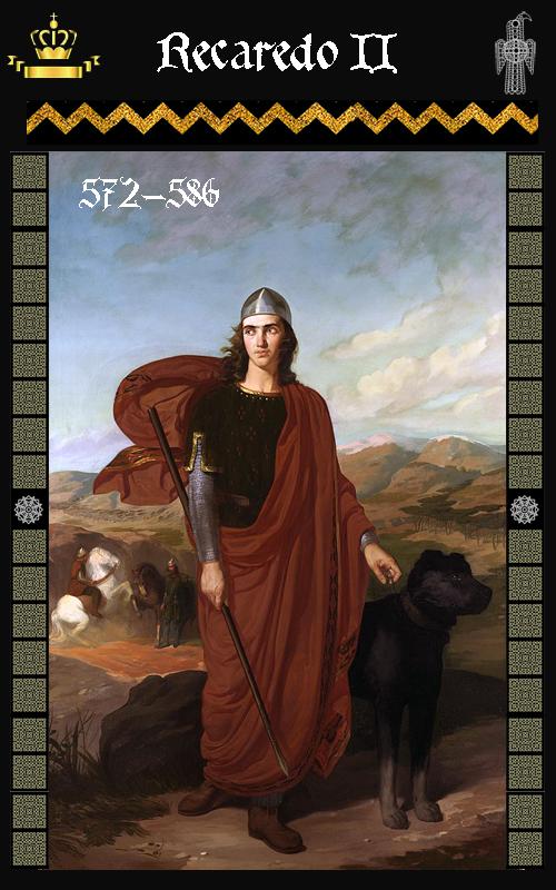 Rey Visigodo Recaredo II (572-586)I