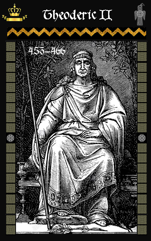 Rey Visigodo Theodorico II -(453-466)