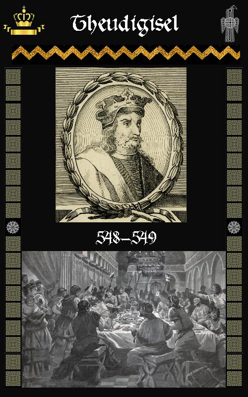 Rey Visigodo Theudigisel (548-549)l
