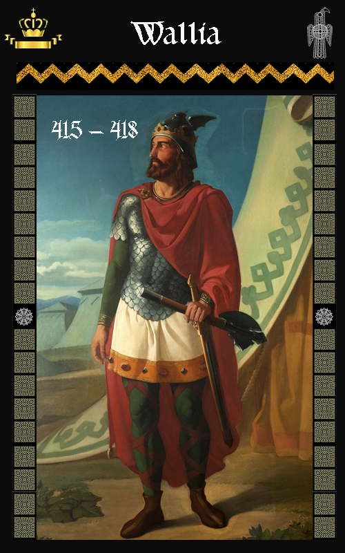 Rey Visigodo Wallia (415-418)